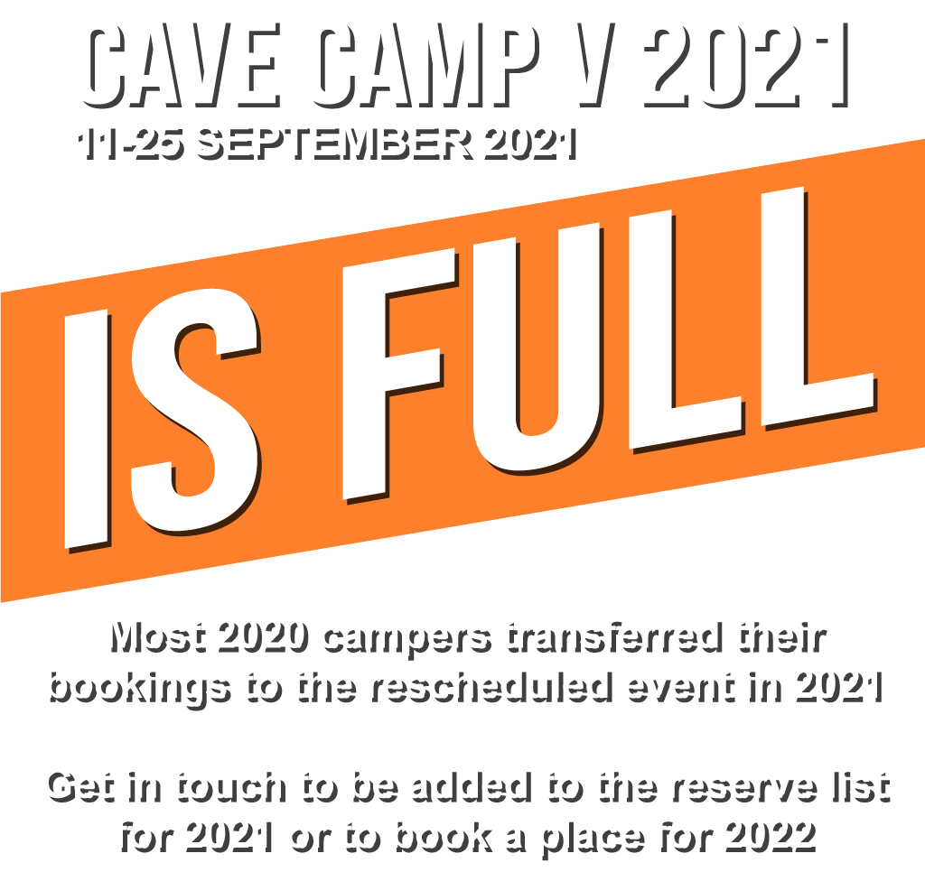 Cave Camp 2021 Is full!