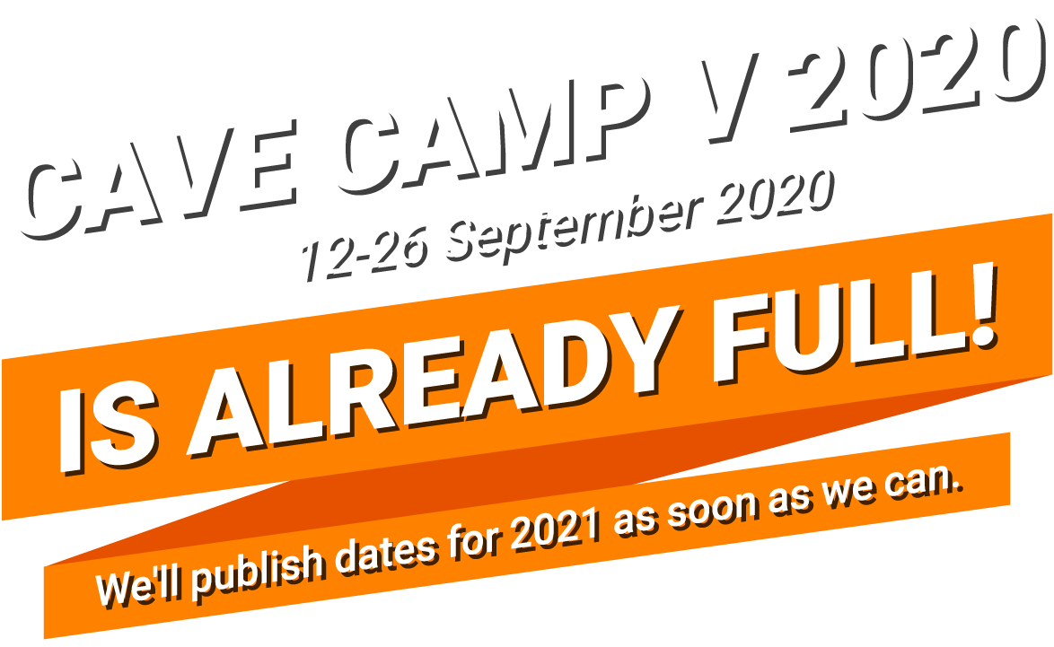 Cave Camp 2020 Is already full!